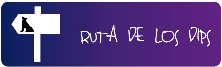 RUTA DE LOS DIPS